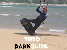Tuto francais darkslide kitesurf kite surf kiteboarding how to